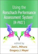 Using the Rorschach Performance Assessment System (R)  (R-PAS (R))