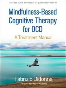 Mindfulness-Based Cognitive Therapy for OCD: A Treatment Manual - Fabrizio Didonna - cover