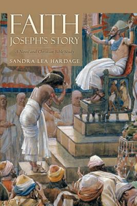 Libro in inglese Faith Joseph's Story: A Novel and Christian Bible Study  - Sandra Lea Hardage