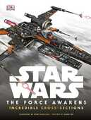 Libro in inglese Star Wars: The Force Awakens Incredible Cross-Sections Jason Fry