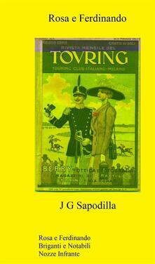 Rosa e Ferdinando - J. G. Sapodilla - ebook
