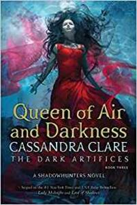 Queen of Air and Darkness - Cassandra Clare - cover