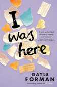 Libro in inglese I Was Here Gayle Forman