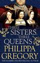 Three Sisters, Three ...