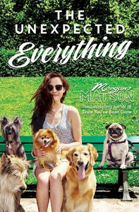 Libro in inglese The Unexpected Everything  - Morgan Matson