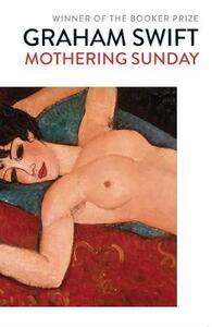 Libro in inglese Mothering Sunday Graham Swift