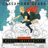 Libro in inglese The The Official Mortal Instruments Colouring Book Cassandra Clare