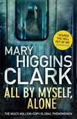 Libro in inglese All by Myself Alone Mary Higgins Clark