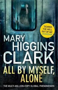 Libro in inglese All by Myself Alone  - Mary Higgins Clark