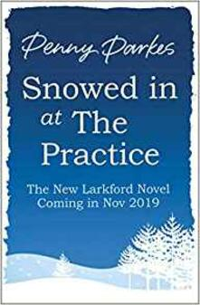 Snowed in at the Practice - Penny Parkes - cover