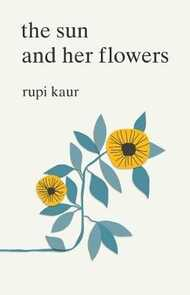 Libro in inglese The Sun and Her Flowers Rupi Kaur