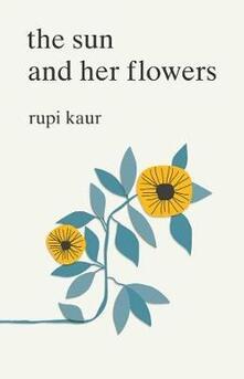 The The Sun and Her Flowers - Rupi Kaur - cover