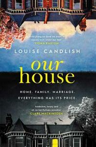 Our House - Louise Candlish - cover
