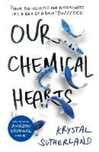 Libro in inglese Our Chemical Hearts  - Krystal Sutherland