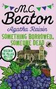 Ebook Agatha Raisin: Something Borrowed, Someone Dead