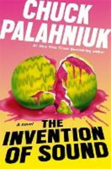The Invention of Sound - Chuck Palahniuk - cover