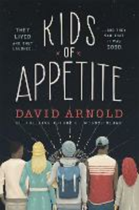 Libro in inglese Kids of Appetite  - David Arnold