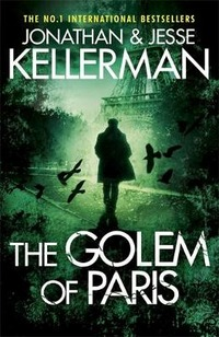 The golem of Paris - Kellerman Jonathan Kellerman Jesse - wuz.it