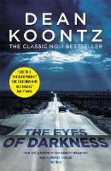 The Eyes of Darkness: A gripping suspense thriller that predicted a global danger... - Dean Koontz - cover