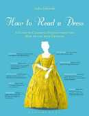 Libro in inglese How to Read a Dress: A Guide to Changing Fashion from the 16th to the 20th Century Lydia Edwards