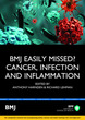 Bmj Easily Missed? Cancer, Infection