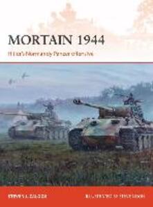 Mortain 1944: Hitler's Normandy Panzer offensive - Steven J. Zaloga - cover