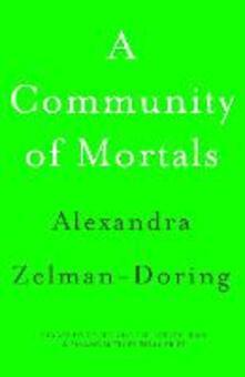 A Community of Mortals
