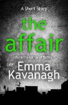 The Affair (A Short Story)
