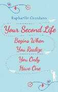 Ebook Your Second Life Begins When You Realise You Only Have One