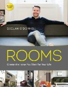 ROOMS: Create the Home You Want for Your Life - Declan O'Donnell - cover