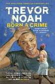 Libro in inglese Born A Crime: Stories from a South African Childhood Trevor Noah