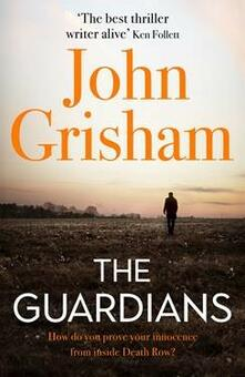 The Guardians: The perfect gift for Dad - John Grisham - cover