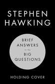Libro in inglese Brief Answers to the Big Questions: the final book from Stephen Hawking Stephen Hawking
