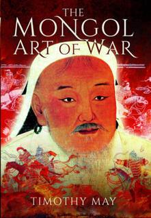 Mongol Art of War - Timothy Michael May - cover
