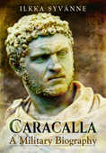 Libro in inglese Caracalla: A Military Biography Ilkka Syvanne
