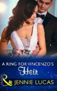 Ring For Vincenzo's Heir (Mills & Boon Modern) (One Night With Consequences, Book 24)