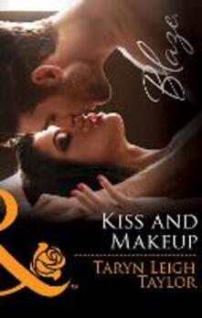 Kiss And Makeup (Mills & Boon Blaze)