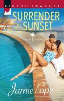 Surrender At Sunset (Mills & Boon Kimani) (Tropical Destiny, Book 1)