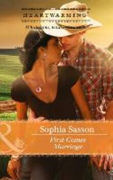 First Comes Marriage (Mills & Boon Heartwarming) (Welcome to Bellhaven, Book 1)