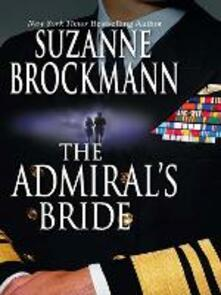 Admiral's Bride (Mills & Boon M&B) (Tall, Dark and Dangerous, Book 8)