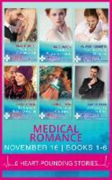 Medical Romance November 2016 Books 1-6