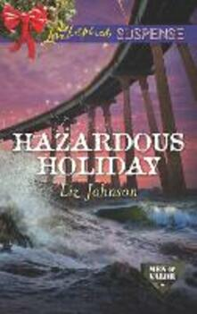 Hazardous Holiday