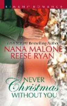 Never Christmas Without You: Just for the Holidays / His Holiday Gift (Pleasure Cove, Book 3) (Mills & Boon Kimani)