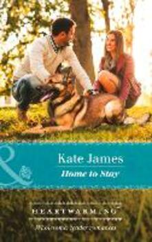 Home To Stay (Mills & Boon Heartwarming) (San Diego K-9 Unit, Book 4)
