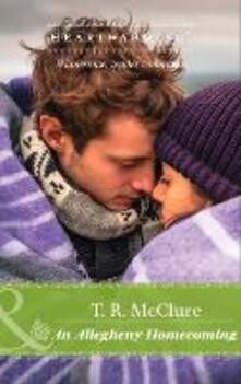 Allegheny Homecoming (Mills & Boon Heartwarming) (Home to Bear Meadows, Book 2)