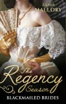 Regency Season: Blackmailed Brides: The Scarlet Gown / Lady Beneath the Veil (Mills & Boon M&B)