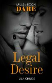 Legal Desire (Mills & Boon Dare) (Legal Lovers)