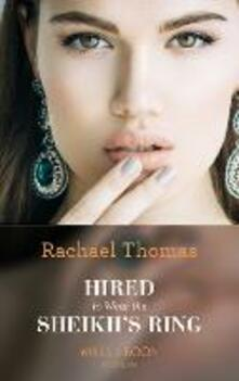 Hired To Wear The Sheikh's Ring (Mills & Boon Modern)