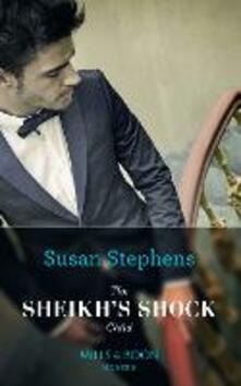 Sheikh's Shock Child (Mills & Boon Modern) (One Night With Consequences, Book 42)