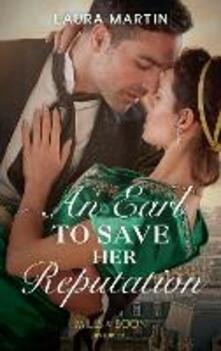 Earl To Save Her Reputation (Mills & Boon Historical)